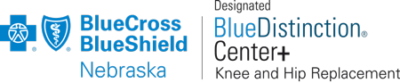 BCBSNE Blue Distinction+ for Knee and Hip Replacement